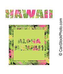 レタリング, ワイシャツ, 葉, ハワイ, 変化, トロピカル, 印刷, 花