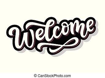 レタリング, 媒体, ステッカー, 歓迎, 書かれている手, 社会
