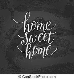 レタリング, 引用, desig, 甘い, 家, カリグラフィー, 手書き