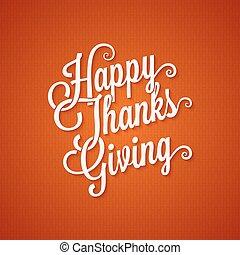 レタリング, 日, 感謝祭, 背景, 型