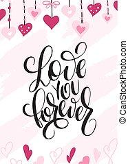 レタリング, 永久に, 愛, バレンタイン, いたずら書き, -, イラスト, 手, ベクトル, 挨拶, 心, あなた, ラベル, 日, カード