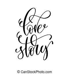 レタリング, 物語, 愛, 碑文, 手, 黒, 白