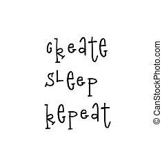 レタリング, 繰り返し, ポスター, 作成しなさい, 動機づけである, 睡眠, 引用