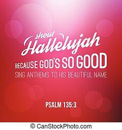 レタリング, 聖書, キリスト教徒, hallelujah, 節, 手, bokeh, 叫びなさい, 背景, 賛美歌...