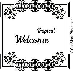 レタリング, 花, wellcome, フレーム, イラスト, トロピカル, ベクトル, デザイン