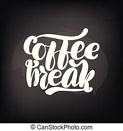 レタリング, 黒板, コーヒー, 黒板, break.