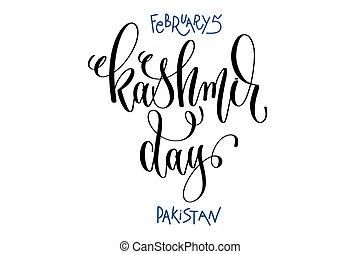 レタリング, 2 月, 碑文, カシミール, -, 手, 5, 日, パキスタン