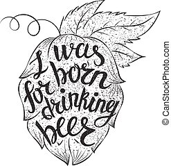 """レタリング, beer"""", 引用, """"i, 形。, 生まれる, ベクトル, abot, ホツプ, beer., 飲むこと, あった"""