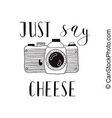 レタリング, illustration., ただ, 写真, -, 手, 発言権, カメラ, 引かれる, cheese.