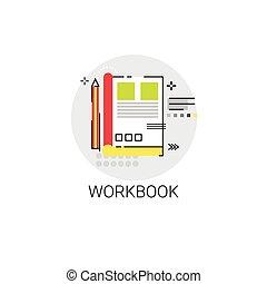 ワークブック, 執筆 用具, ノート, アイコン