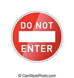 一時停止標識, グロッシー, ない, 白, 入りなさい, 赤