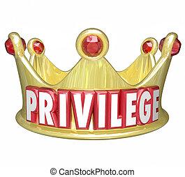 上面, 詞, 金, 王冠, 版稅, 富有, 富有, 特權, 類別