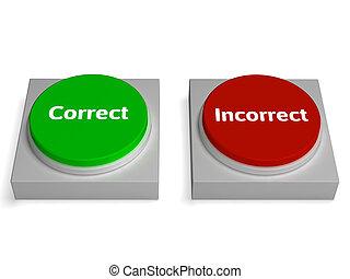 不正確, 虚偽である, ∥あるいは∥, ボタン, 本当, 正しい, ショー
