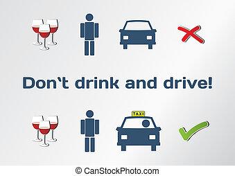 不要, 喝酒和開車, 概念