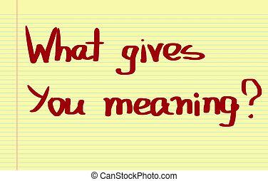 与える, 意味, 概念, 何か, あなた