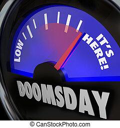 世界末日, 鐘, 量規, 它是, 在這裡, 結束, ......的, 天, 時間