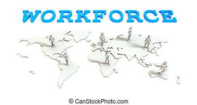 世界的である, 労働力, ビジネス