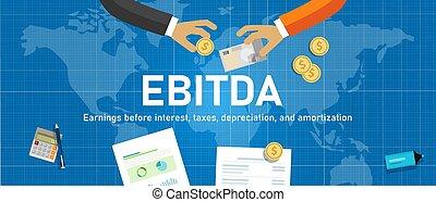 世界, 手, 興味, 前に, お金, トランザクション, 価値低落, amortization., 取引, 所得, 税, ebitda