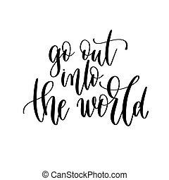 世界, -, 旅行, 引用, 旅行, 手, 碑文, ポジティブ, から, 行きなさい, テキスト, レタリング