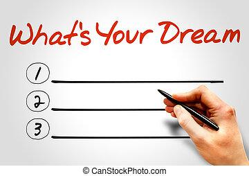 什么是, 你, 夢想