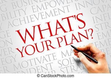 什么是, 你, 計劃