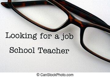 仕事を 捜すこと, 学校教師