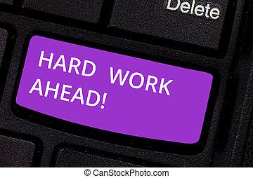 仕事, キーパッド, ahead., 写真, 懸命に, 印, コンピュータキーボード, メッセージ, 作成しなさい, intention, たくさん, テキスト, expected, 活動, 大きい, 提示, 概念, 仕事, キー, 挑戦, required, idea., アイロンかけ