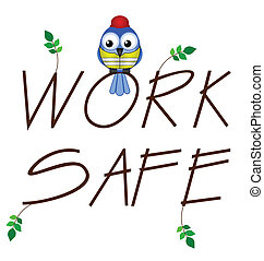 仕事, 安全である