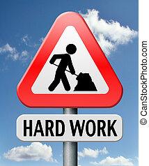 仕事, 懸命に
