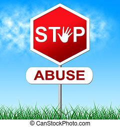 代表, 停止, 攻擊, 濫用, 小心, 性