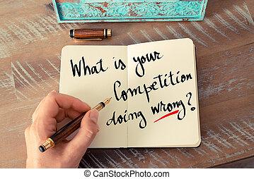何か, テキスト, 競争, 書かれた, wrong?, あなたの