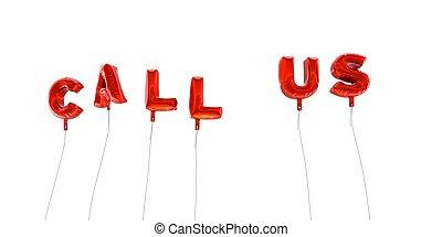 作られた, 単語, レンダリングした,  -, 私達, ホイル, 呼出し, 風船, 赤, 3D