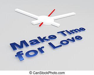 作りなさい, 概念, 愛, 時間