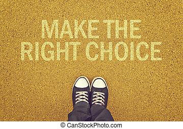 作りなさい, 選択, 権利