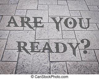 你, ready?