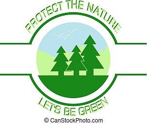 保護しなさい, ∥, 自然