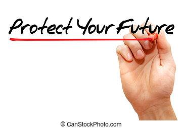 保護, 你, 未來