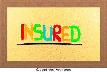 保険を掛けられた, 概念