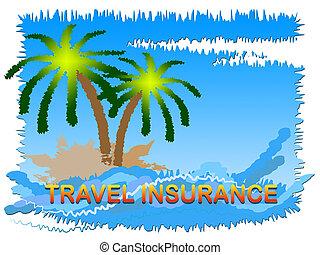 保険, ∥あるいは∥, ショー, カバー, 休日の旅行, 休暇