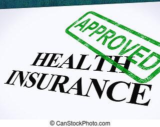 保険, 形態, 成功した, 提示, 公認, 適用, 健康, 医学