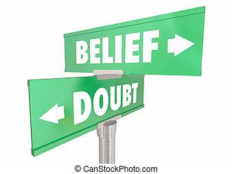信念, vs, 怀疑, 信心, 相信, 信心, 簽署, 3d, 插圖