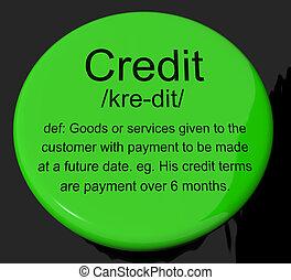 信用, 定義, 按鈕, 顯示, 無現金, 付款, 或者, 貸款