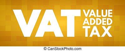 値, 概念, 頭字語, 税, ビジネス, 大桶, 加えられた, -