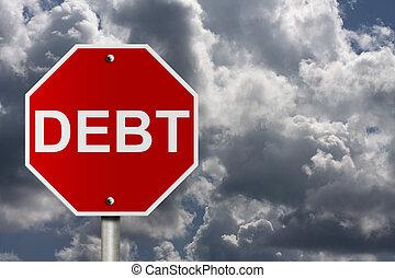 债务, 停止, 得到