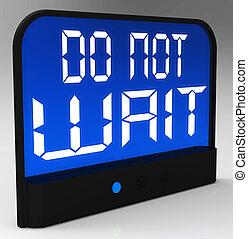做, 不, 等待, 鐘, 顯示, 緊急, 為, 行動
