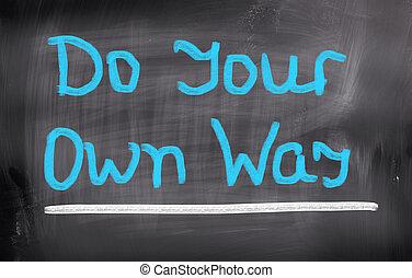 做, 你, 自己, 方式, 概念