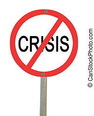 停止, 危機