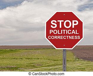 停止, 政治, 正确性