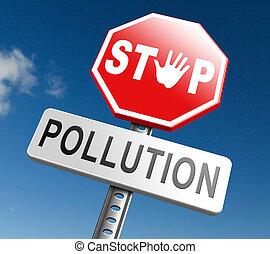 停止, 污染