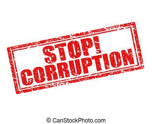 停止, 腐败